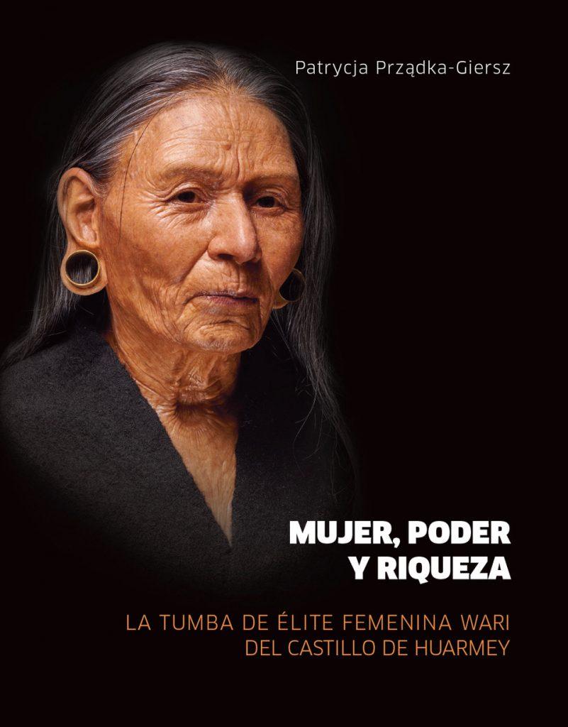 Book Cover: Mujer, poder y riqueza. La tumba de elite femenina Wari del Castillo de Huarmey