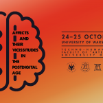 "24–25 października, konferencja: ""Affects and Their Vicissitudes in the Postdigital Age"""