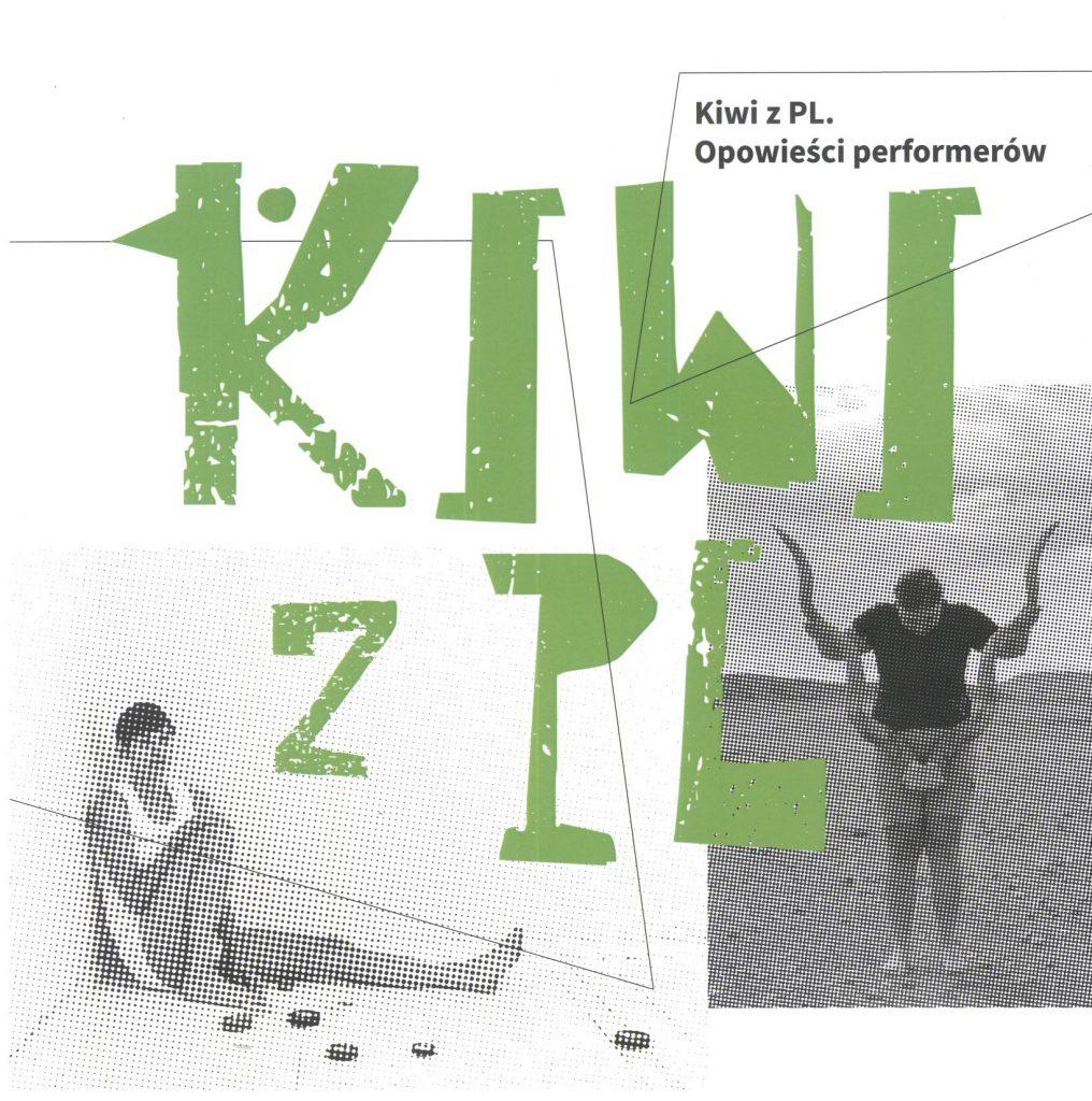 Book Cover: Kiwi z PL. Opowieści performerów