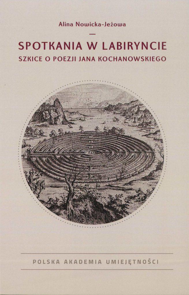 Book Cover: Spotkania w labiryncie. Szkice o poezji Jana Kochanowskiego