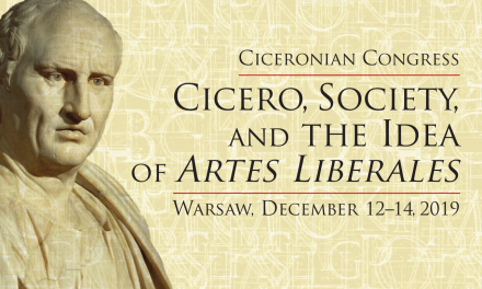 "12–14 grudnia: Kongres Cyceroński: ""Cicero, Society, and the Idea of Artes Liberales"""