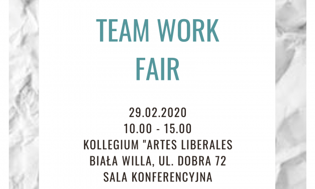 February 29th: Team Work Fair
