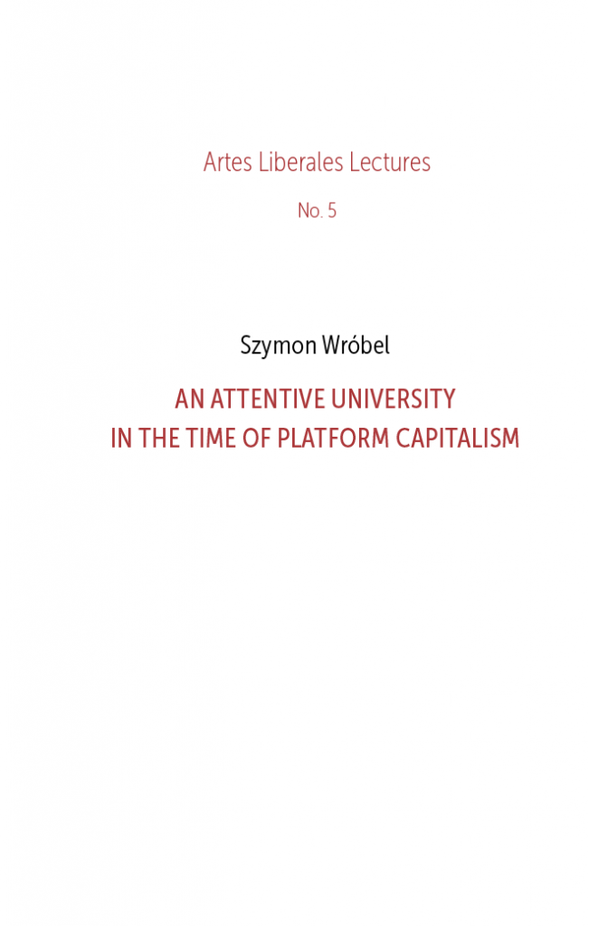 Book Cover: An Attentive University  in the time of Platform Capitalism