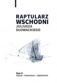 Book Cover: Raptularz Wschodni Juliusza Słowackiego. Tom 2