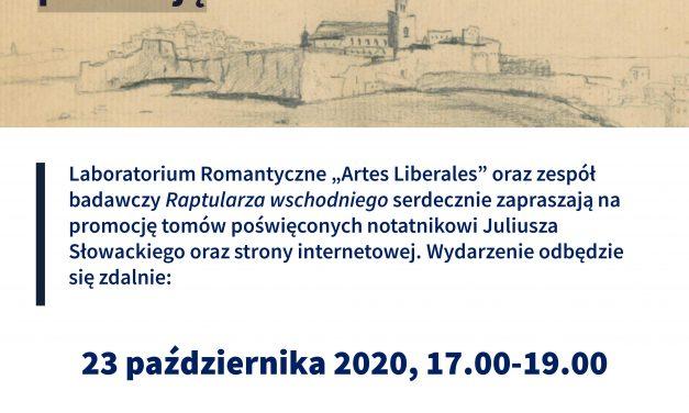 Promocja tomów i strony internetowej poświęconych notatnikowi Juliusza Słowackiego