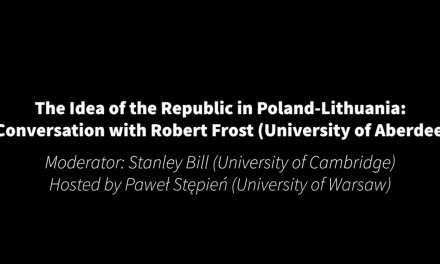 The Idea of the Republic in Poland-Lithuania: A Conversation with Robert Frost