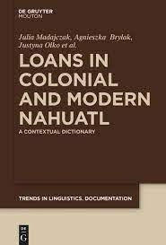 "Prezentacja książki ""Loans in colonial and modern Nahuatl"""