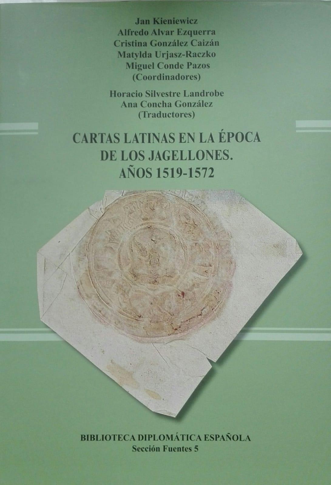 Book Cover: Cartas latinas en la época de los Jagellones. Años 1519-1572