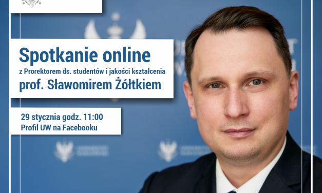Spotkanie online z prorektorem ds. studentów i jakości kształcenia, prof. Sławomirem Żółtkiem