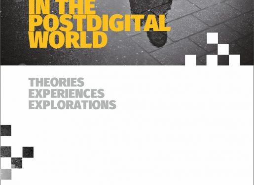 "Nowa publikacja: ""Living and Thinking in The Postdigital World…"""