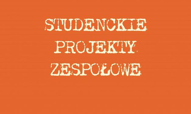 Studenckie Projekty Zespołowe – edycja 2020/21