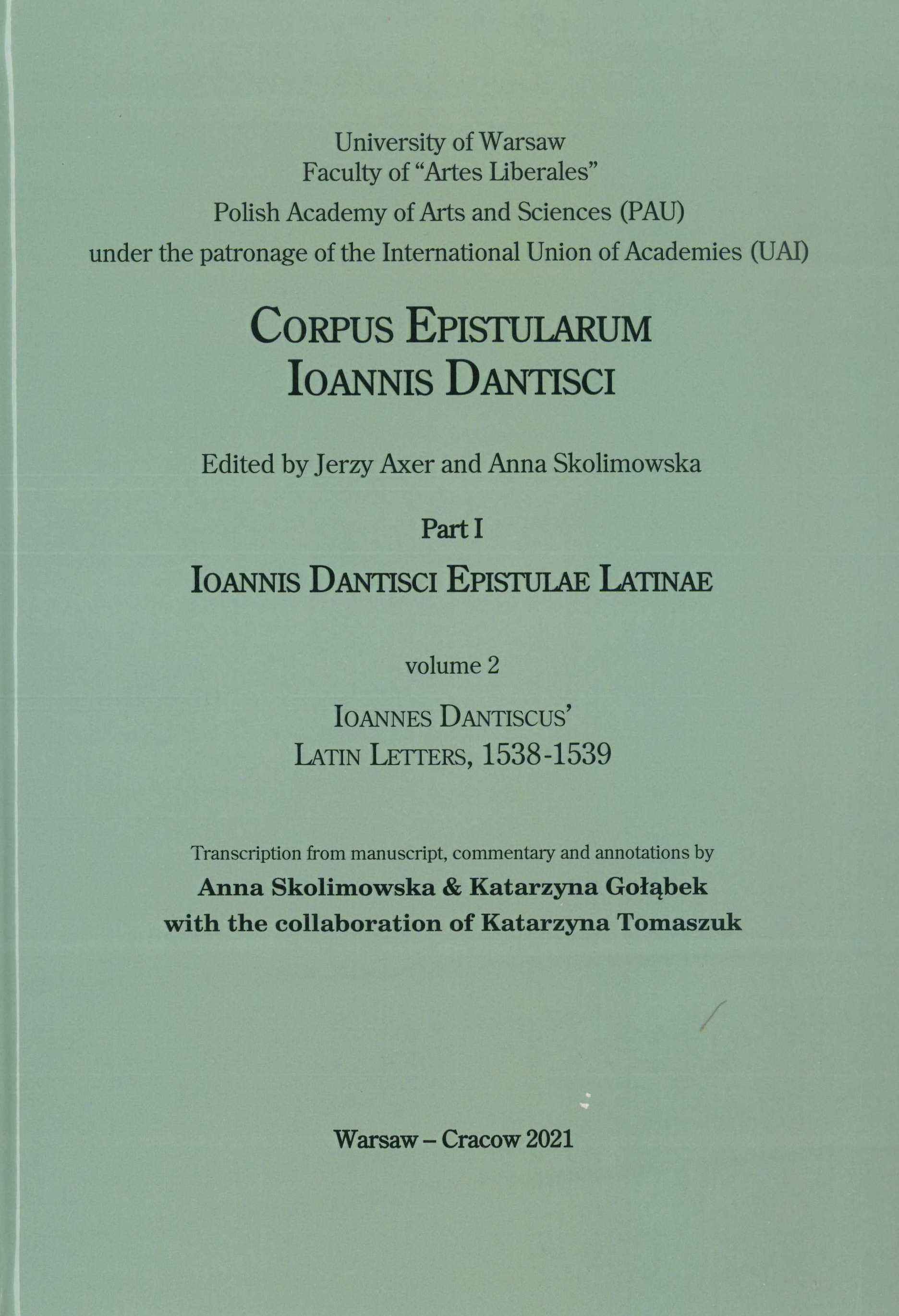 Book Cover: Epistulae Latinae Ioannis Dantisci, 1538–1539 (Ioannes Dantiscus' Latin letters, 1538–1539)