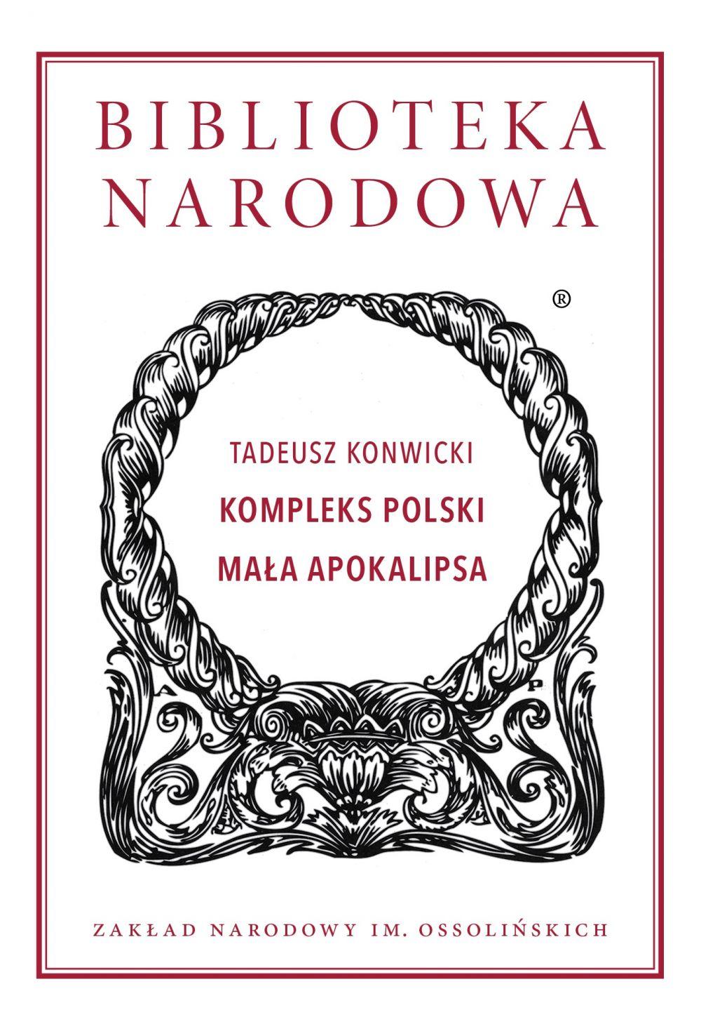 Book Cover: Tadeusz Konwicki. Kompleks polski, Mała Apokalipsa