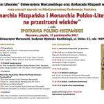 """Konferencja: """"Monarchia Hiszpańska i Monarchia Polsko-Litewska na przestrzeni wieków"""""""